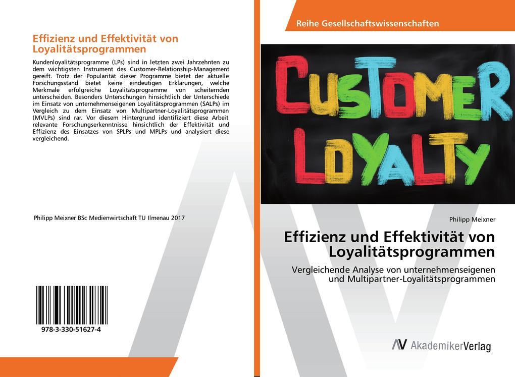 Effizienz und Effektivität von Loyalitätsprogra...