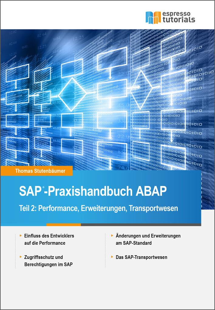 SAP-Praxishandbuch ABAP: Teil II: Performance, ...