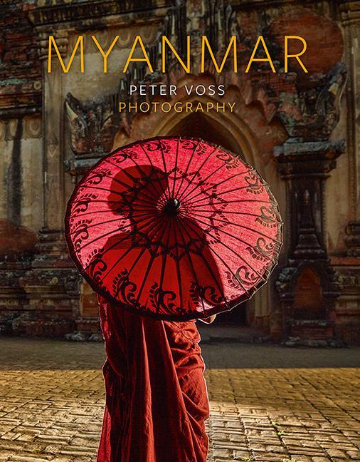 Myanmar als Buch von Peter Voss