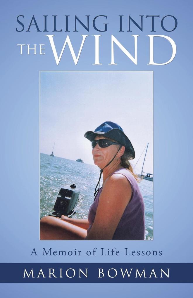 Sailing into the Wind als Taschenbuch von Mario...