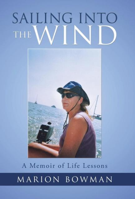 Sailing into the Wind als Buch von Marion Bowman