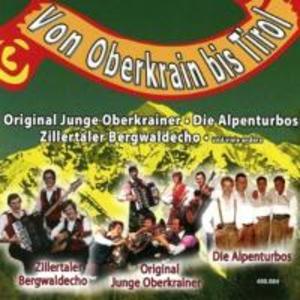 Von Oberkrain bis Tirol