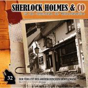 Sherlock Holmes & Co, Folge 32: Der Verlust des amerikanischen Gentlemans, Episode 2