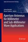 Aperture Antennas for Millimeter and Sub-Millimeter Wave Applications