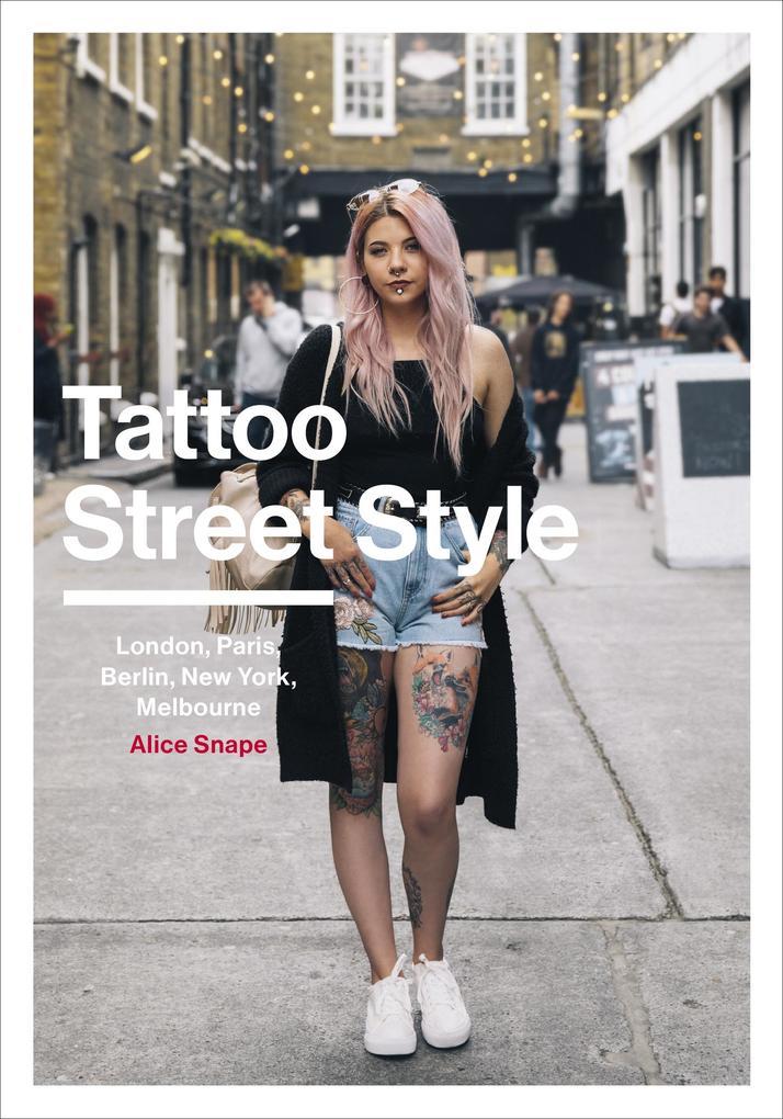 Tattoo Street Style als eBook Download von Alic...