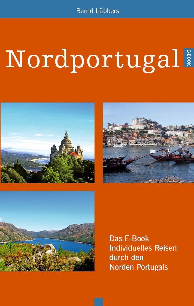 Nordportugal als eBook Download von Bernd Lübbers