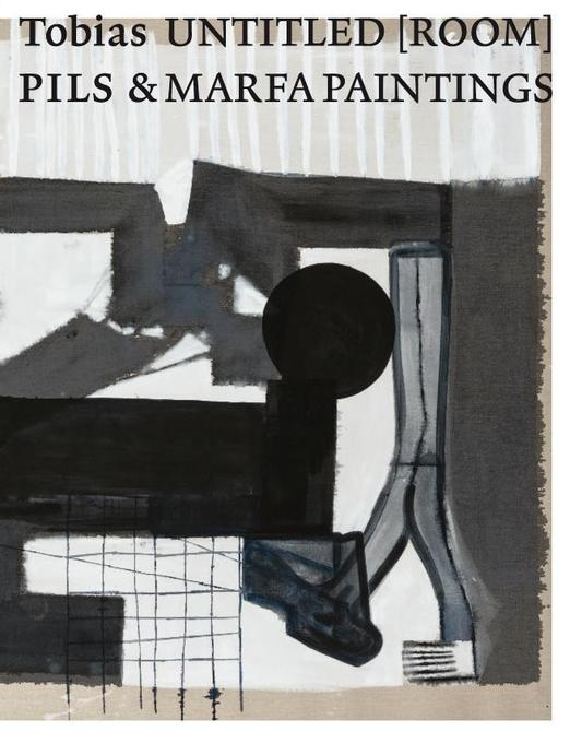 Tobias Pils. Untitled [Room] & MARFA Paintings ...