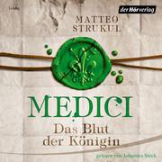 [Matteo Strukul: Medici. Das Blut der Königin]