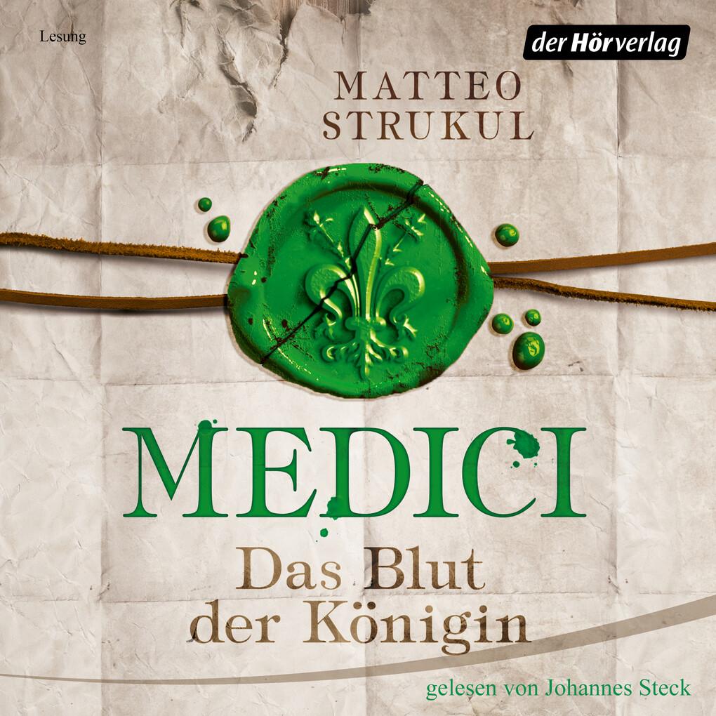 Medici. Das Blut der Königin als Hörbuch Download
