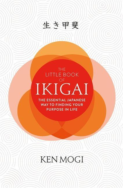 The Little Book of Ikigai als Buch von Ken Mogi