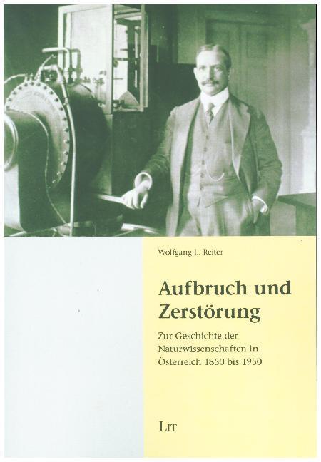 Aufbruch und Zerstörung als Buch von Wolfgang L...