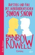 Aufstieg und Fall des außerordentlichen Simon Snow Roman
