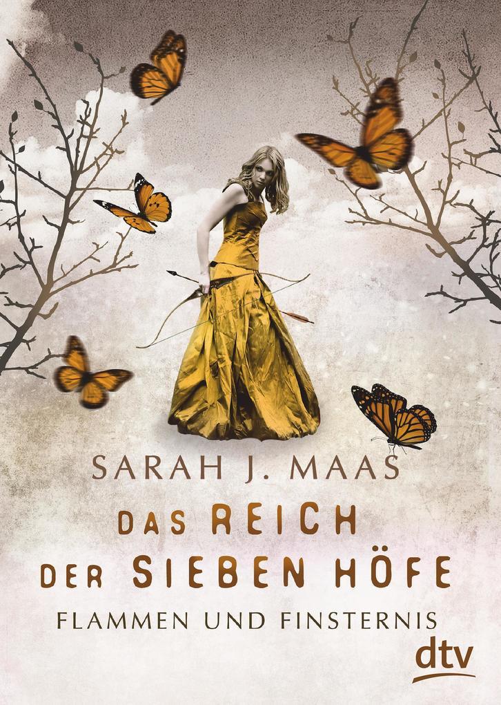 Das Reich der Sieben Höfe - Flammen und Finsternis Band 2 als eBook