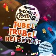 Rotz'N'Roll Radio - Jubel, Trubel, Heiserkeit