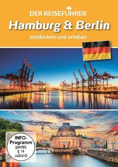Der Reiseführer - Hamburg und Berlin entdecken ...
