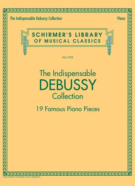 The Indispensable Debussy Collection als Buch v...