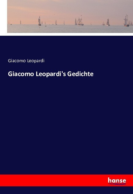Giacomo Leopardi´s Gedichte als Buch von Giacom...