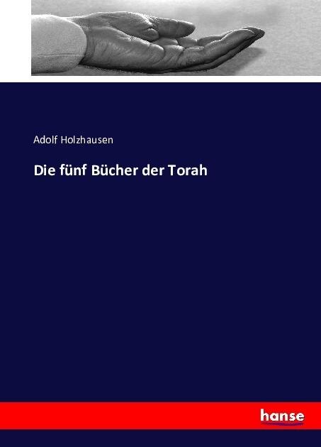 Die fünf Bücher der Torah als Buch von Adolf Ho...