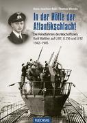 In der Hölle der Atlantikschlacht