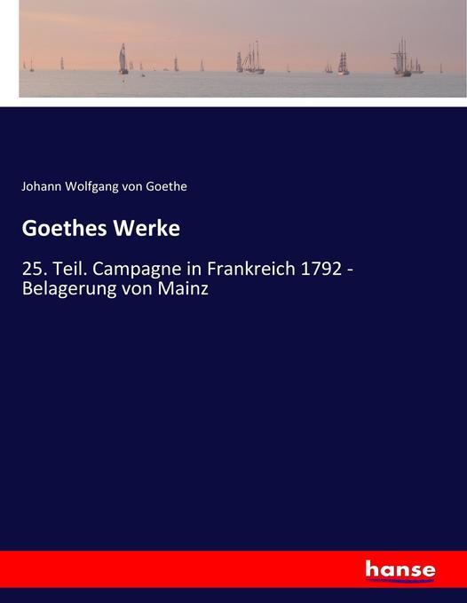 Goethes Werke als Buch von Johann Wolfgang Von ...