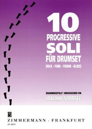 Zehn progressive Soli. Drumset als Buch von