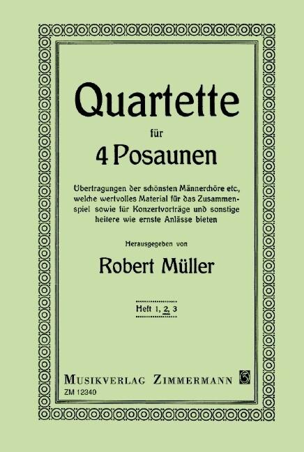 Ausgewählte Quartette. Heft 2. 4 Posaunen als B...