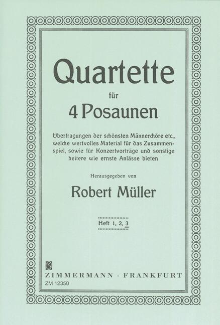 Ausgewählte Quartette. Heft 3. 4 Posaunen als B...