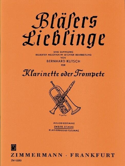 Bläsers Lieblinge. Klarinette (Trompete) als Bu...