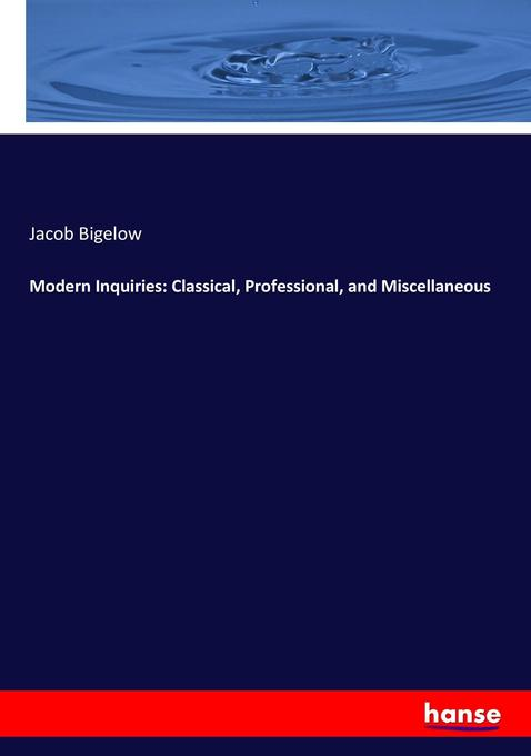 Modern Inquiries: Classical, Professional, and ...