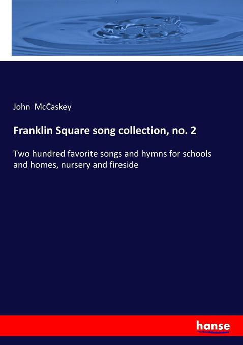 Franklin Square song collection, no. 2 als Buch...