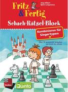Fritz & Fertig Schach-Rätsel-Block: Kombinieren für Siegertypen