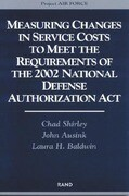 Measuring Changes in Service Costs to Meet the Requirements of the 2002 National Defense Authorization ACT: