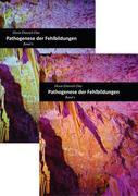 Pathogenese der Fehlbildungen 2 Bände