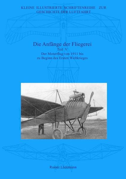 Die Anfänge der Fliegerei - Teil V als Buch (kartoniert)