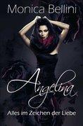 Angelina: Alles im Zeichen der Liebe