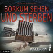 Insel-Krimi, Folge 2: Borkum sehen und sterben