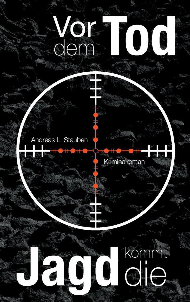 Vor dem Tod kommt die Jagd als Buch
