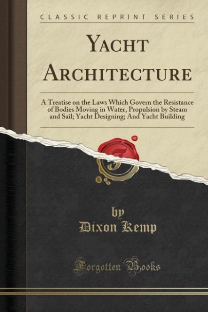 Yacht Architecture als Taschenbuch von Dixon Kemp
