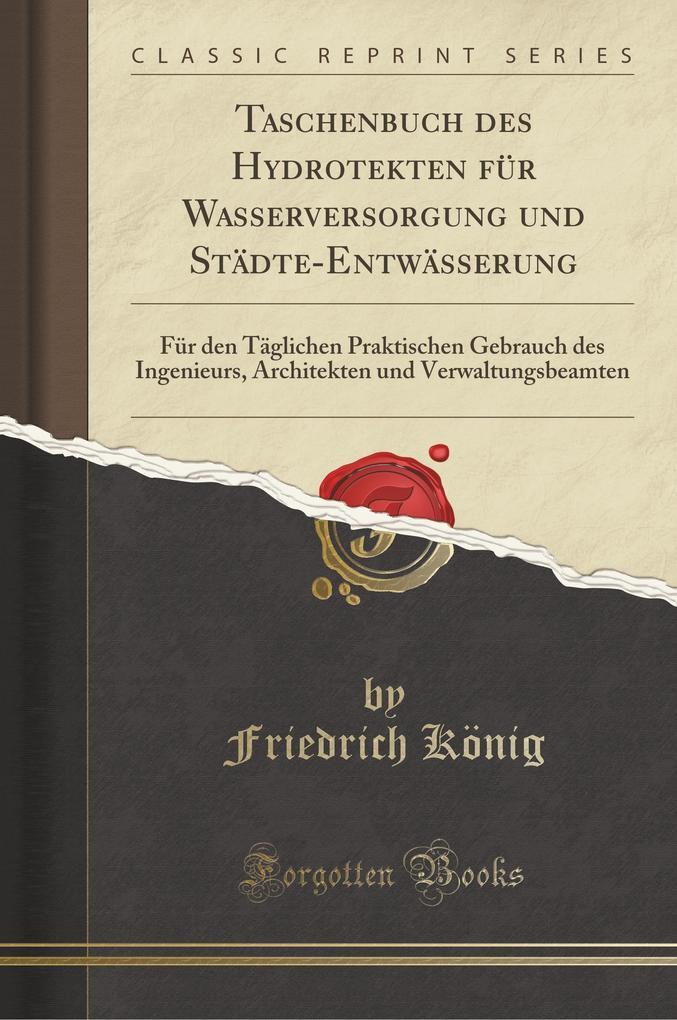 Taschenbuch Des Hydrotekten Für Wasserversorgun...