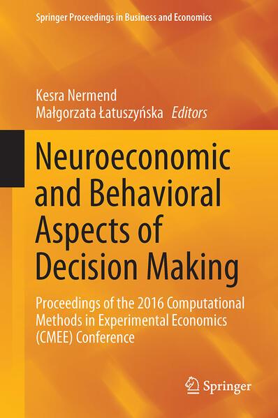 Neuroeconomic and Behavioral Aspects of Decisio...