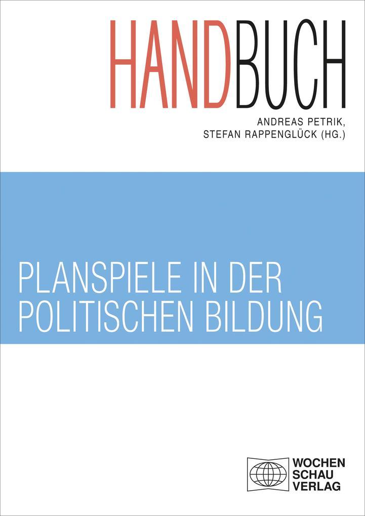 Handbuch Planspiele in der politischen Bildung ...