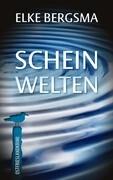 Scheinwelten - Ostfrieslandkrimi