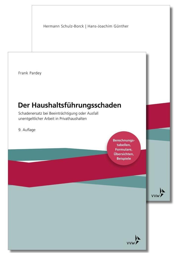 Der Haushaltsführungsschaden - Kombipaket als Buch