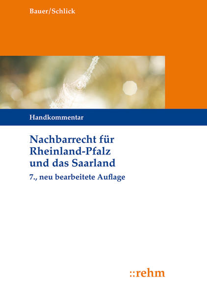 Nachbarrecht für Rheinland-Pfalz und das Saarla...