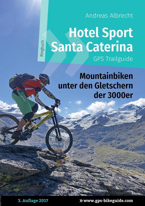 Hotel Sport Santa Caterina GPS Trailguide als B...