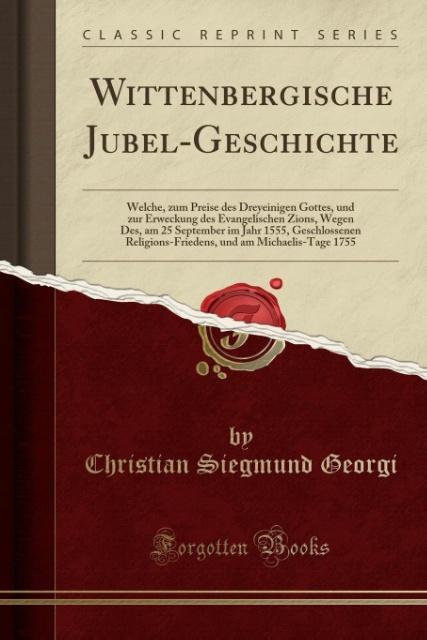 Wittenbergische Jubel-Geschichte als Taschenbuc...