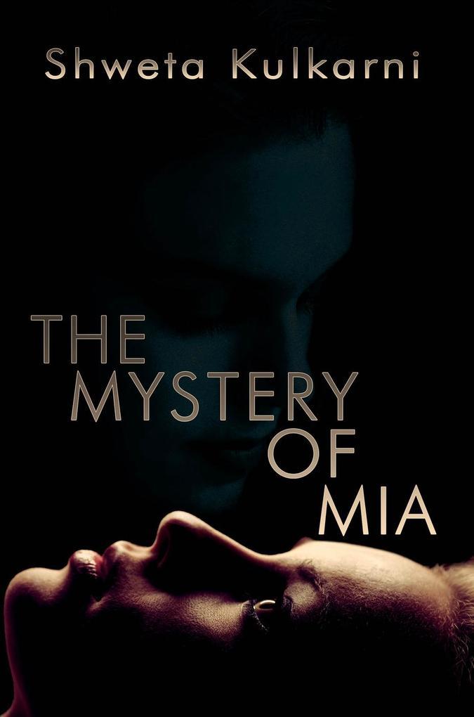 The Mystery of Mia als eBook Download von Shwet...