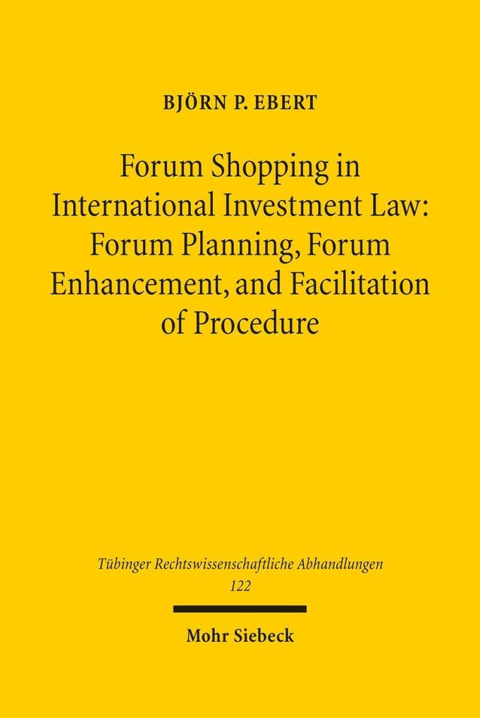 Forum Shopping in International Investment Law ...