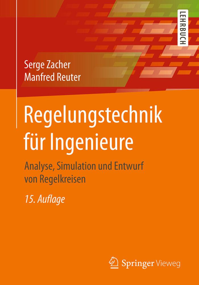 Regelungstechnik für Ingenieure als Buch von Se...