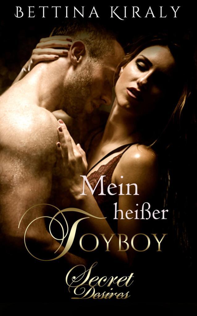 Mein heißer Toyboy (Erotischer Roman) als eBook
